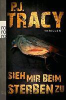 Sieh mir beim Sterben zu von Tracy, P. J. | Buch | Zustand gut