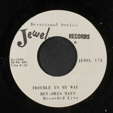 "REV. ORIS MAYS: milky white way / trouble in my way JEWEL 7"" Single"