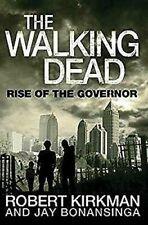 Walking Dead: Rise De The Gouverneur Livre de Poche Robert Kirkman