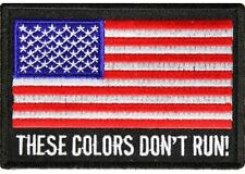 """(B2) THESE COLORS DON'T RUN American Flag 4"""" x 2 3/4"""" iron on patch (1268)"""