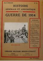 JEAN BERNARD histoire generale & anecdotique de la guerre 1914 ILLUSTRÉ N°13++