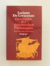 Geschichte der griechischen Philosophie Luciano De Crescenzo Sokrates bis Plotin