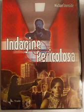 INDAGINE PERICOLOSA DVD SIGILLATO