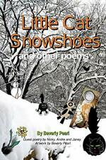 Little Cat Snowshoes by Pearl, Beverly New 9780557244812 Fast Free Shipping,