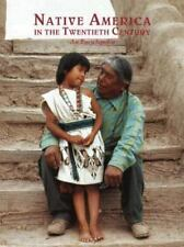 Native America in the Twentieth Century: An Encyclopedia Garland Reference Libr