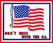 SMALL POSTER : DON'T MESS WITH THE US   - FREE SHIPPING  #29-620    LC8 G