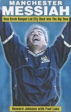 Very Good, Manchester Messiah: How Kevin Keegan Led City Back into the Big Time,