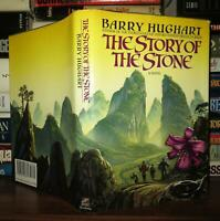 Hughart, Barry THE STORY OF THE STONE  1st Edition 2nd Printing