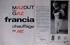 PUBLICITÉ 1967 MAZOUT ET GAZ FRANCIA CHAUFFAGE DE A à Z - CHAT - ADVERTISING