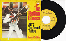 """The Rolling Stones -Ain't Too Proud To Beg / Dance Little Sister 7"""" 45 GER 1974"""