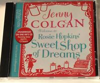 AUDIO BOOK Jenny Colgan WELCOME TO ROSIE HOPKINS SWEET SHOP OF DREAMS on 1 x CD