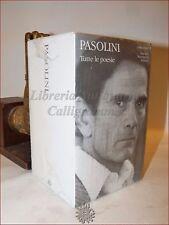 PASOLINI, Pier Paolo: TUTTE LE POESIE 2 volumi 2003 MERIDIANI MONDADORI Versi