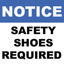 "Notice Safety Shoes Required Sign 8"" x  8"""