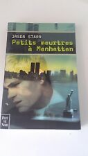 Jason Starr - Petits meurtres à Manhattan - Fleuve Noir