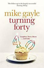 Turning Forty by Gayle, Mike | Paperback Book | 9780340918555 | NEW