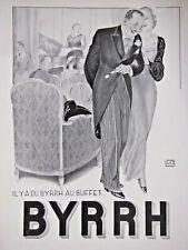 PUBLICITÉ DE PRESSE 1932 IL Y A DU BYRRH AU BUFFET ...