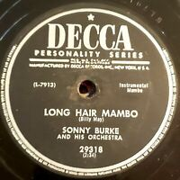 "Sonny Burke: Long Hair Mambo / ""Phfft"" Mambo: Decca 1954 (Latin) RARE on SHELLAC"