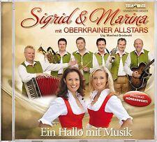 SIGRID & MARINA MIT OBERKRAINER ALLSTARS - EIN HALLO MIT MUSIK  CD NEU