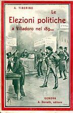 Tiberino A. LE ELEZIONI POLITICHE A VILLADORO NEL 189...