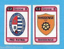 PANINI CALCIATORI 1983/84 -Figurina n.567- PRO PATRIA+RHODENSE - SCUDETTO -Rec