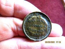 Rare 1863 Bodine & Brothers One Cent Civil War Token - R8 (Hb)