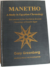 MANETHO A Study in Egyptian Chronology. G Greenberg (2003) Hardcover