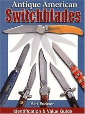 Antique American Switchblades Knives ID Value Guide