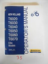 New Holland T6020 T6030 T6040 T6050 T6060 T6070 Elite Operator's Manual 84146400
