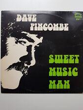 Dave Pincombe - Sweet Music Man OZ LP