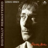 "LUDWIG HIRSCH ""BIS INS HERZ (DIGITALLY REMASTERED)"" CD"