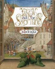 YAKOV AND THE SEVEN THIEVES by MADONNA Art by Gennady Spirin 2004 Hcv DJ FIRST