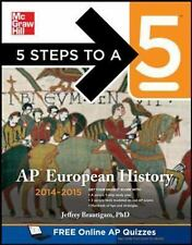 5 Steps to a 5 on the Advanced Placement Examinations: AP European History 2014…