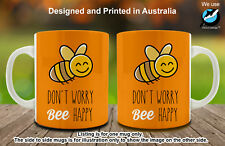 Don't Worry Bee Happy Funny Word Pun Ceramic Coffee Mug Funny gift
