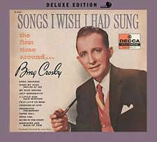 Bing Crosby - Songs I Wish I Had Sung the First Time Around [New CD]