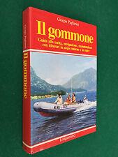 Giorgio PAGLIARINI - IL GOMMONE itinerari mare , Longanesi (1° Ed 1979) Libro