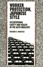 Worker Protection, Japanese Style: Occupational Safety and Health in the Auto In