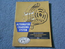 1963 LINCOLN-MERCURY ALTERNATOR CHARGING SYSTEM SERVICE TRAINING BOOKLET LM-7543