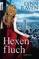 Hexenfluch  Lynn Raven  Magie  Taschenbuch ++Ungelesen ++