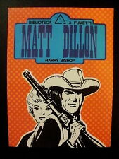 Harry Bishop MATT DILLON - Biblioteca a fumetti n° 5/ fumetto d'epoca