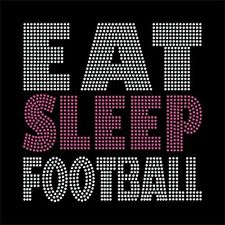 EAT SLEEP FOOTBALL rhinestone transfer,  BLING, Iron on DIY