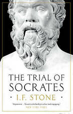 The Trial of Socrates by I. F. Stone (Hardback, 2015)