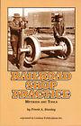 1921 Railroad Machine Shop Practice: Methods and Tools - reprint