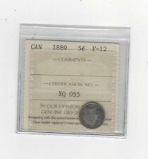 **1889**, ICCS Graded Canadian,  5 Cent, **F-12**