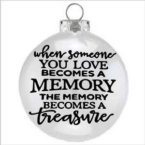 """X6 Vinyl Decal """"when someone you love becomes a """""""" MEMORIAL for Bauble candle"""