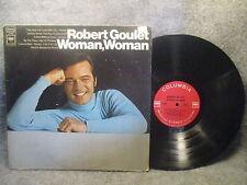 33 RPM LP Record Robert Goulet Woman Woman Columbia Records CS 9695