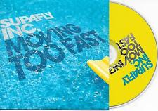 SUPAFLY INC. - Moving too fast CD SINGLE 5TR House Cardsleeve 2006 Holland