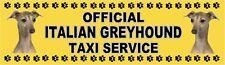 ITALIAN GREYHOUND OFFICIAL TAXI SERVICE Dog Car Sticker  By Starprint