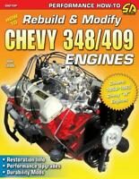 How to Rebuild and Modify Chevy 348 & 409 Engines Book~mild to wild~Impala~NEW!