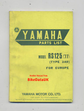 Genuine Yamaha RS125 (1977) Parts List Book Catalogue Manual RS 125 DX 2A0 1V0