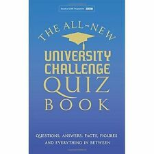 The All New University Challenge Quiz Book: Questions, Answers, Facts, Figures a
